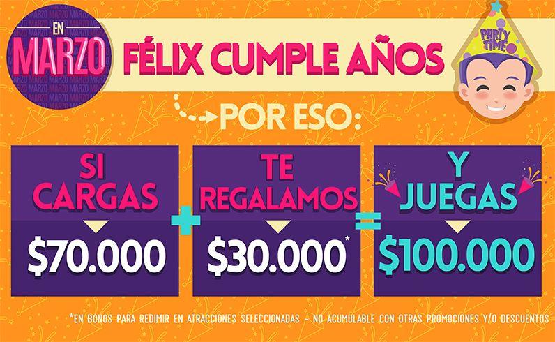 ¡Félix cumple años y te regala $30.000 de recarga en marzo!